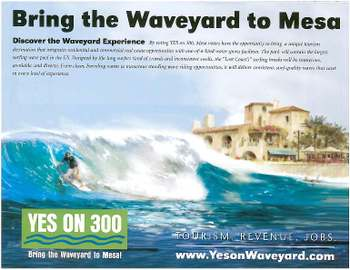 Vote YES on Proposition 300 and bring the Waveyard to Mesa, AZ!!